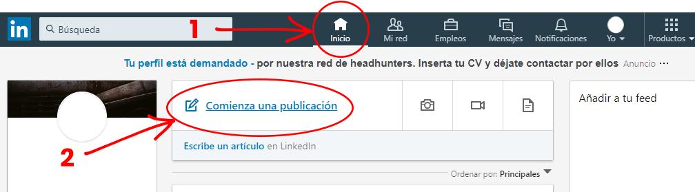 Pasos para publicar en Linkedin